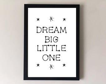 Dream big little one, nursery print, childrens print, nursery wall art, childrens wall art, nursery decor, childrens decor, nursery art