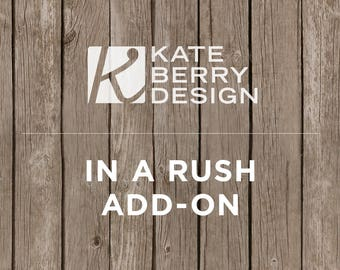 In a Rush Add-on for Invitation. Rush Job Add-on.