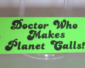 Vintage Dr. Who Bumper Stickers, 1980's, (Price is for 1)