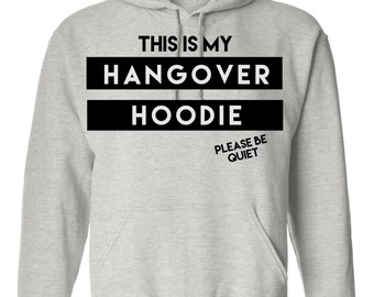 Hangover Hoodie  (Choose your poison)