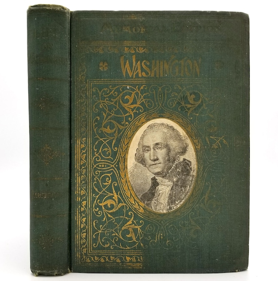 Life of Washington by George Washington Parke Custis 1902 Hardcover HC - Presidential History Biography