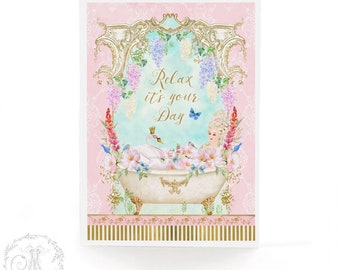 Relax it's your day, Mother's day card, Marie Antoinette card, French card, birthday card, all occasion card, blank inside