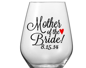 Mother of The Bride Wine Glass Decal, Mother of the Groom Wine Glass Decal,  Wine Glass Decals, Glass NOT included