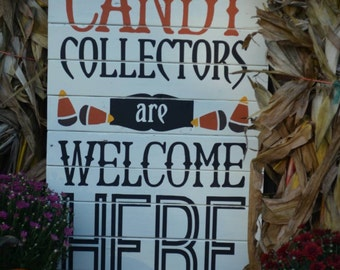 Candy collectors halloween, front porch oversized sign to welcome trick or treaters