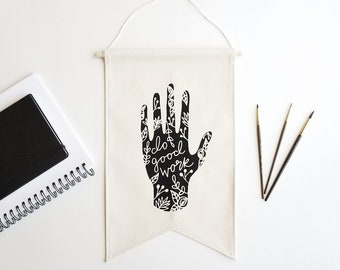 Canvas Banner / Do Good Work / Wall Banner / Artist Quote / Inspiration / Fabric Flag / Hand Illustration / Studio Office Decor