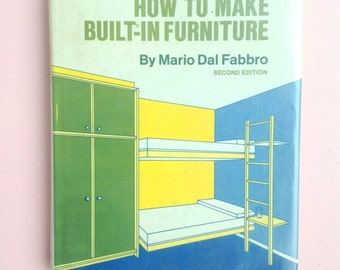 How to Make Built In Furniture * Mario Dal Fabbro * Second Edition * 1970's * 1974 * McGraw-Hill Book Company * Hardcover Book