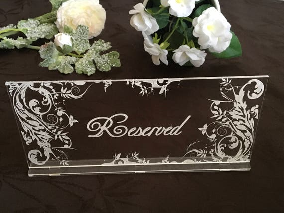 Reserved Signs Engraved Table Sign Clear Acrylic Reserved Seating Wedding party decor Freestanding sign Reception decorations Bridal shower