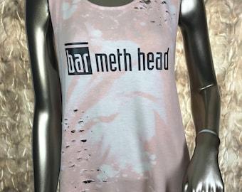 Bar Meth Head - Distressed Twist Back Tank