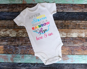 After Every Storm Comes a Rainbow, Rainbow baby bodysuit or T-Shirt - Infant Shirt, Rainbow shirt, rainbow baby, miracle baby