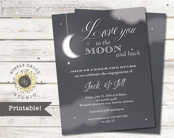 To the Moon & Back - Engagement Party Invitation, Printable, Custom, Wedding