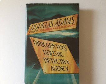 Dirk Gently's Holistic Detective Agency by Douglas Adams 1987 - 1st Edition