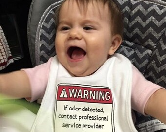 Warning Baby Bib - Warning Odor Bib - Funny Baby Bib - Baby Warning Label Bib - Infant Warning Label - If Odor Detected Contact Professional