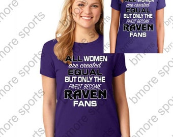 Baltimore All Women Are Created Equal Ravens Ladies T-Shirt Purple