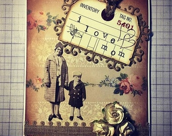 Mother's Day Card I Love Mom Tim Holtz Mixed Media Vintage Art Handmade Card