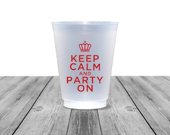 Wedding Cups, Frosted Cups, Personalized Cups, Plastic Cups, Party Cups, Birthday Cups, Keep Calm and Party On, Bachelorette, Royal, 1352