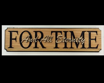 For Time and all Eternity Wall Hanging