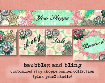 Custom Vintage Baubbles and Bling Jewelry Etsy Shop Set, Includes Banner, Avatar, Reserved Listing, Away and Sale