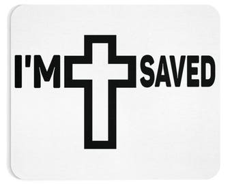 I'm Saved | Inspirational Quote | 1 Peter 3:21 | Christian Mouse Pad | Computer Mouse Pad | Christian Gifts | White Mouse pads | Mouse Pad