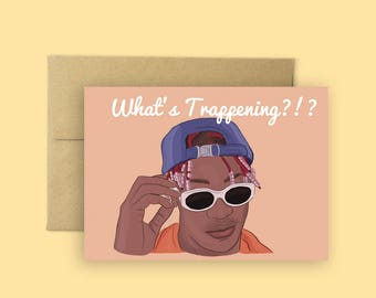 What's Trappening- Lil Yachty Card (Miss You Cards, Cards for Any Occasion, Just Because cards, Hip Hop Greeting Card)
