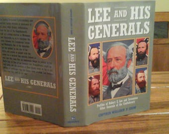 Lee and His Generals 1996 book Confederacy Military Officers Civil War American History Gramercy Books Captain William Snow Robert E Lee