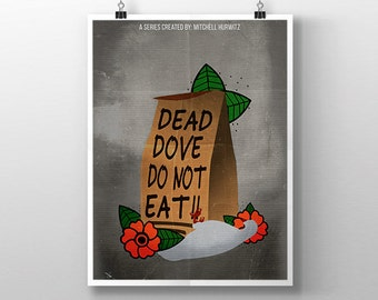 Arrested Development | Dead Dove Print