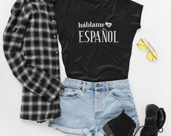 Talk to Me In Spanish Womens T-Shirt, hablame en espanol tee, Spanish Student Teacher Novelty Gift for Her, Spanish Language Travel Shirt