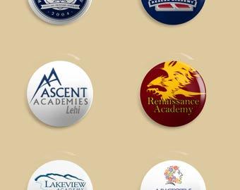 School Logo Button Pins, Magnets, or Key chain / keychain
