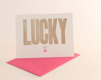 lucky in love letterpress card