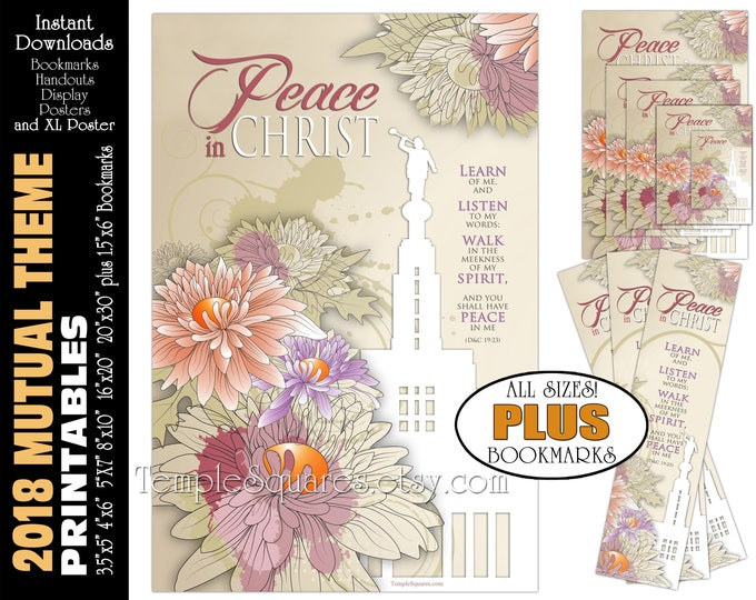 2018 Mutual Theme LDS YW Peace in Christ Peace in me D&C 19:23 Printable Posters Bookmarks Instant Download Draper Utah Temple Chrysanthemum