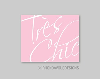 Tres Chic Art Print - Girl Nursery Art - Girl Bedroom Decor - French Nursery Art - French Nursery Decor - Glamour Bedroom Art  (S-302)
