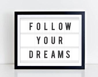 Follow Your Dreams Digital Print | 8 x 10 | Follow Your Dreams Print | Instant Download