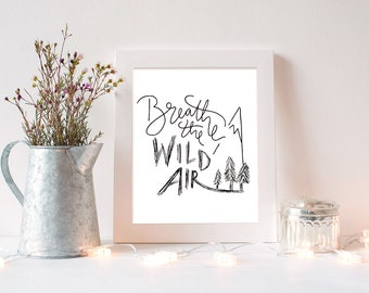 "Emerson Quote Art Print ~ ""Breathe the Wild Air"" ~ Inspirational Handlettering Adventure Printable Quotes, 8x10 Wall Art"