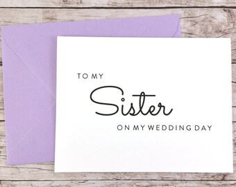 To My Sister On My Wedding Day Card, Sister Card, Wedding Card, Sister of the Bride, Sister of the Groom  - (FPS0016)