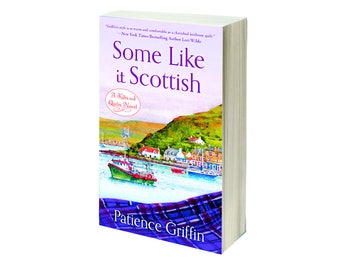 Personalized, Signed Copy of Some Like It Scottish, book #3 in the Kilts and Quilts series by Patience Griffin