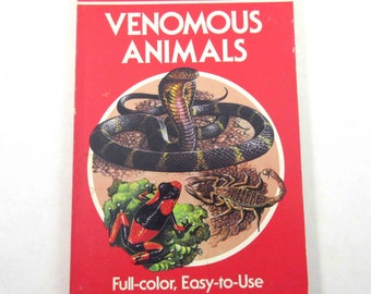 Venomous Animals A Golden Guide Vintage 1980s Guide Book with Fabulous Illustrations