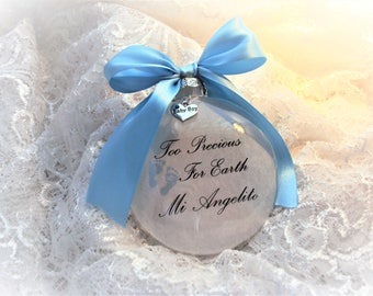 Baby Miscarriage Memorial Ornament, Too Precious for Earth Mi Angelito