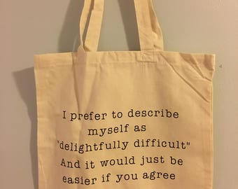 I Prefer to Describe Myself... Canvas Tote