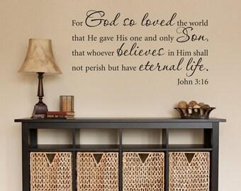 John 3:16 Decal - Christian Decal - Bible Verse Wall Decor - God so loved - Eternal life