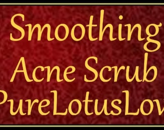Smoothing Acne Scrub