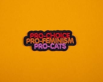 Pro-Choice Pro-Feminism Pro-Cats Iron On Patch Embroidery Sewing DIY Customise Denim Cotton Feminist Girl Gang Tumblr Red Orange Pink
