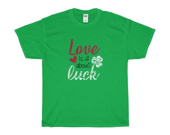 Love Is All About Luck St PatrickS Day
