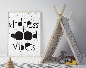 Printable Nursery Decor Art Print Scandinavian Instant Download Wall Art Kindness Good Vibes only Posters  prints for baby minimalist