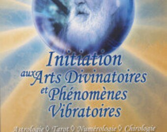 Introduction to divination and vibration