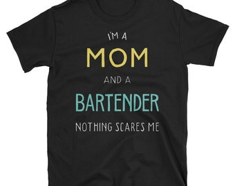 Mom, bartender,