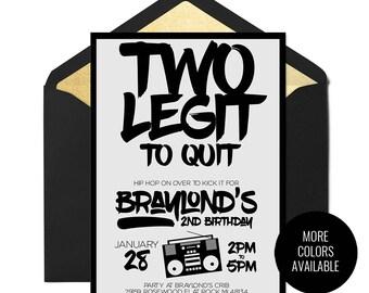 Two Legit To Quit, Hip Hop Birthday Invitation, Dance Party Invitation, Hop Hop Birthday Party, Second Birthday, Two Legit Printable Invite