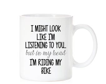 Bicycle Mug | Dad Gift | Cycle Gift | In My Head I'm Riding My Bike | Father Gift | Gift For Dad | Gift For Cyclist | Bike Mug | Bicycle