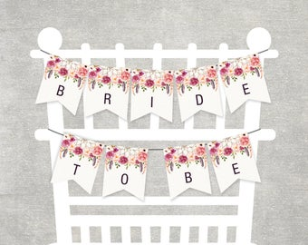 Boho Bridal Shower Chair Banner. Printable Bridal Shower Decoration Bohemian Flowers. Bride to Be Bunting Dreamcatcher Feather Shower. FLO13