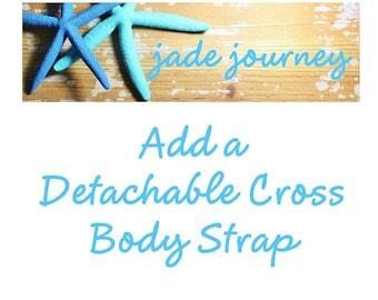 Adjustable, Detachable Cross Body Strap