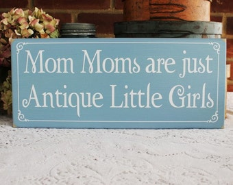 Grandmother Wood Sign Mom Moms Are Just Antique Little Girls Wall Decor Personalized Grandparent