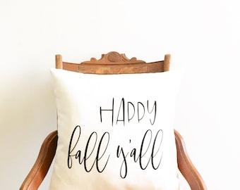 happy fall y'all pillow cover, fall pillow, farmhouse pillow cover, thanksgiving pillow, seasonal pillow, housewarming gift, throw pillow